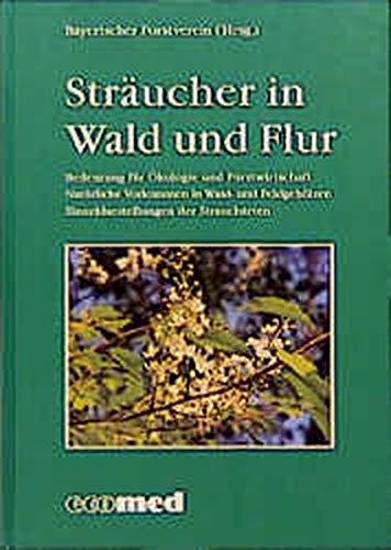 9783609698809: Sträucher in Wald und Flur