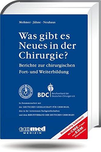 9783609769875: Was gibt es Neues in der Chirurgie? Jahresband 2011