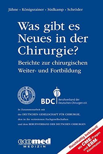 Was gibt es Neues in der Chirurgie? Jahresband 2015: Joachim Jähne