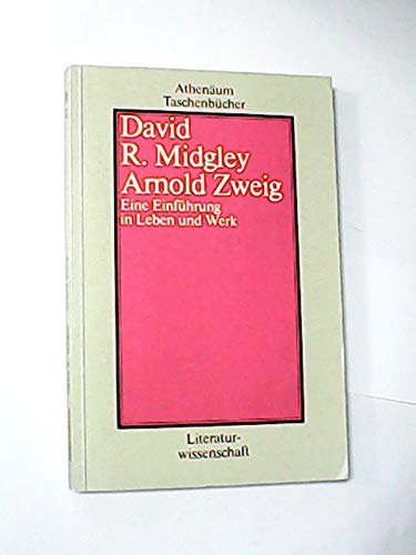 9783610021870: Arnold Zweig. Eine Einf�hrung in Leben und Werk