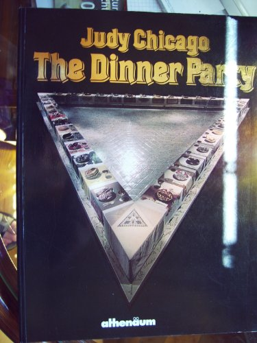 9783610084448: Judy Chicago, The dinner Party: Schirn Kunsthalle Frankfurt, Ausstellung vom 1. Mai-28. Juni 1987 (German Edition)