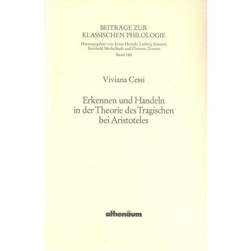 9783610090005: Erkennen und Handeln in der Theorie des Tragischen bei Aristoteles (Beiträge zur klassischen Philologie) (German Edition)