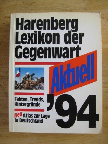 9783611003141: Aktuell ´94 - Harenberg Lexikon der Gegenwart