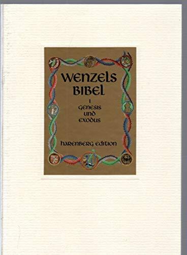 Wenzelsbibel. König Wenzels Prachthandschrift der deutschen Bibel. Erläutert von Horst Appuhn. Mit ...