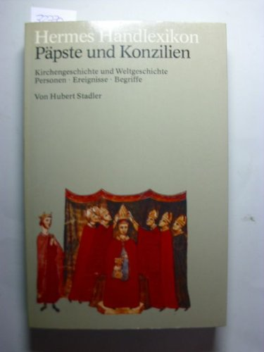 9783612100139: Hermes Handlexikon. Päpste und Konzilien