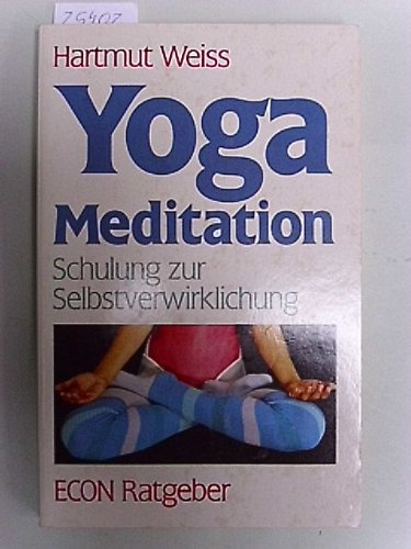 9783612200303: Yoga Meditation. Schulung zur Sebstverwirklichung