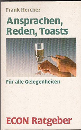 Ansprachen, Reden, Toasts. Für alle Gelegenheiten. (: Hercher, Frank: