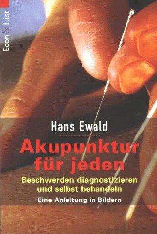 9783612205377: Akupunktur für jeden. Eine Anleitung in Bildern