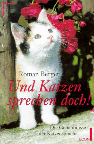 9783612205636: Und Katzen sprechen doch!. Eine Einführung in die Katzensprache