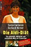 9783612206411: Die Aldi- Diät. Der gesunde, einfache und preiswerte Weg zur Traumfigur.