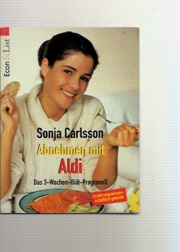 9783612209528: Abnehmen mit Aldi Das 3-Wochen-Diaet-Programm. Econ & List; 20952