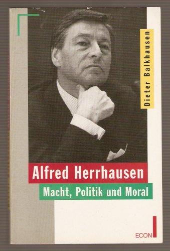 9783612211668: Alfred Herrhausen. Macht, Politik und Moral