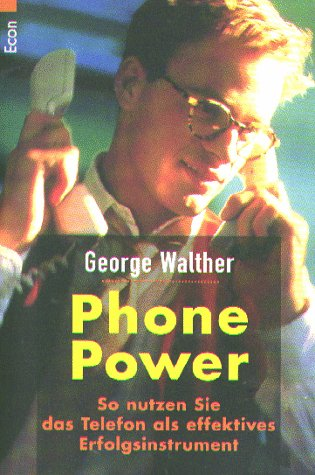9783612214010: Phone Power - So nutzen Sie das Telefon als effektives Erfolgsinstrument