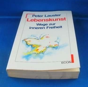 9783612230690: Lebenskunst. (7427 662). Wege zur inneren Freiheit.