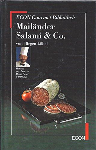 9783612240231: Mailänder, Salami und Co. ( ECON Gourmet- Bibliothek).