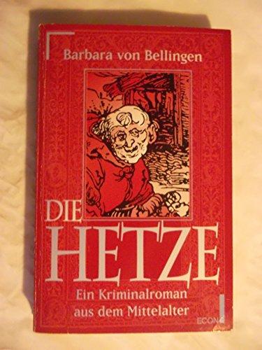 9783612250773: Die Hetze. Ein Kriminalroman aus dem Mittelalter