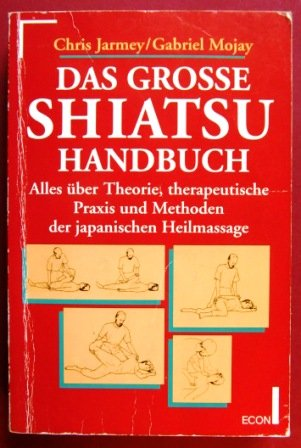 9783612262059: Das große Shiatsu Handbuch