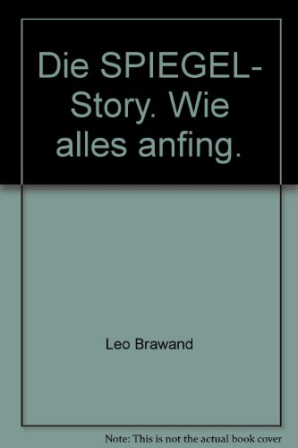 9783612262127: Die SPIEGEL- Story. Wie alles anfing.