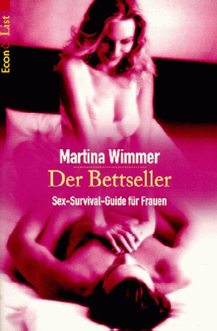 9783612266408: Der Bettseller. Sex- Survival- Guide für Frauen.