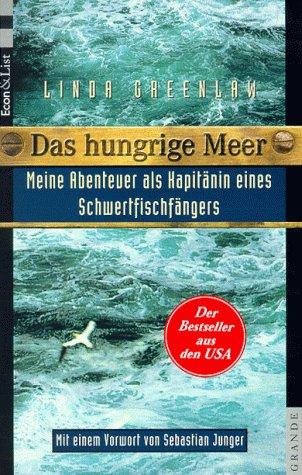 9783612266606: Das hungrige Meer. Meine Abenteuer als Kapitänin eines Schwertfischfängers