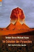 9783612266811: Im Schatten der Pyramiden. Spurensuche im Alten Ägypten.