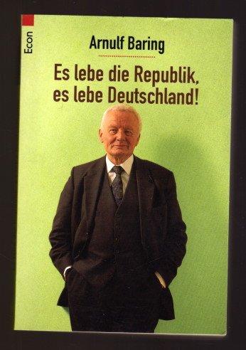 9783612267054: Es lebe die Republik, es lebe Deutschland.