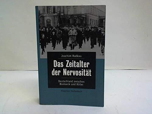 9783612267108: Das Zeitalter der Nervosität. Deutschland zwischen Bismarck und Hitler