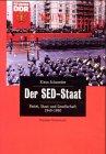 9783612267290: Der SED- Staat. Partei, Staat und Gesellschaft 1949 - 1990.