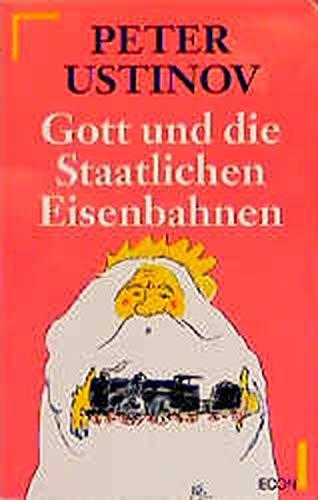 9783612270658: Gott und die staatlichen Eisenbahnen
