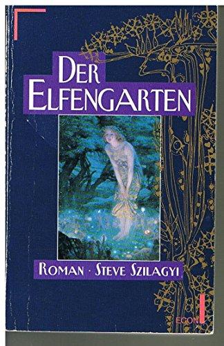 9783612272027: Der Elfengarten Roman