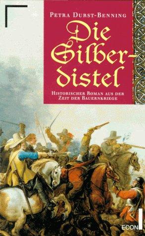 9783612272461: Die Silberdistel : historischer Roman aus der Zeit der Bauernkriege
