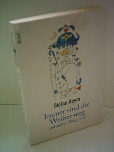 9783612273888: Immer Sind Die Weiber Weg (German Edition)