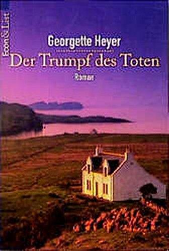 Der Trumpf des Toten. (Penhallow) (9783612275530) by Heyer, Georgette
