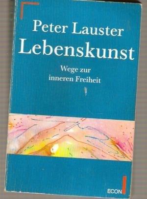 9783612279903: Lebenskunst. Wege zur inneren Freiheit.