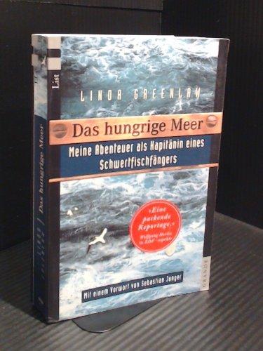 9783612650849: Das hungrige Meer. Meine Abenteuer als Kapitänin eines Schwertfischfängers.