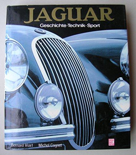 Jaguar; Geschichte, Technik, Sport.: Viart, Bernard und