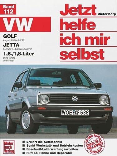 VW Golf ab August '83. VW Jetta ab Februar '84 1,6/1,8-Liter. Jetzt helfe ich mir ...