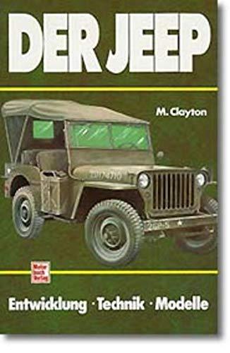 9783613010505: Der Jeep: Entwicklung - Technik - Modelle