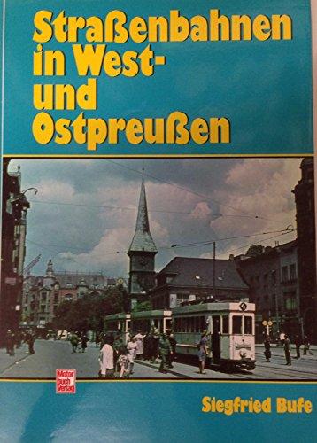 Straßenbahnen in West- und Ostpreußen: Bufe, Siegfried