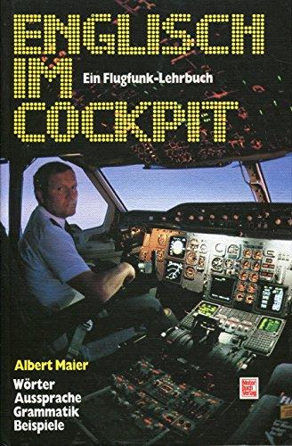 9783613011540: Englisch im Cockpit. W�rter - Aussprache - Grammatik - Beispiele