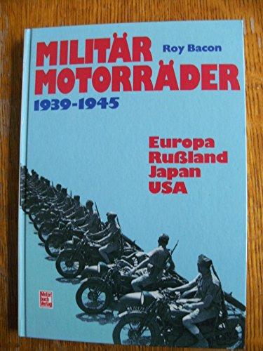 9783613012042: Militärmotorräder 1939-1945. Europa, Russland, Japan, USA
