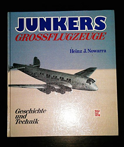 9783613012240: Junkers Grossflugzeuge. Geschichte und Technik