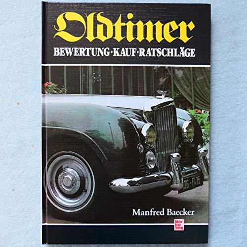 9783613012295: Oldtimer. Bewertung, Kauf, Ratschl�ge