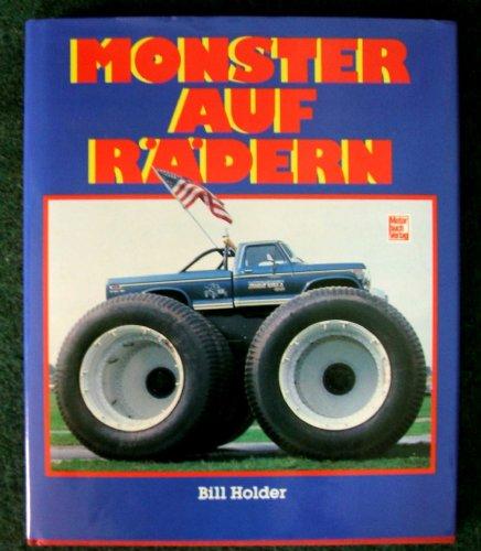 Monster auf Rädern (9783613012462) by Bill Holder