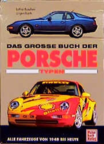 9783613012844: Das grosse Buch der Porsche-Typen