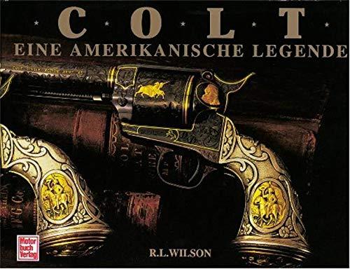 9783613013018: Colt, eine amerikanische Legende