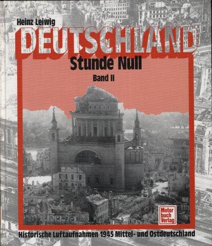 9783613013261: Leiwig, Heinz, Bd.2 : Historische Luftaufnahmen 1945 Mitteldeutschland und Ostdeutschland