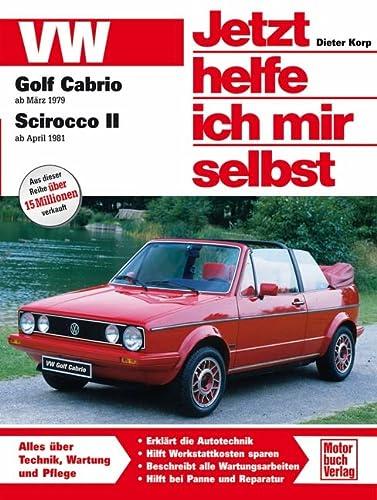 9783613013728: VW Golf Cabrio ab März '79 / Scirocco II ab April '81