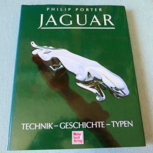 9783613014404: Jaguar. Technik. Geschichte. Typen