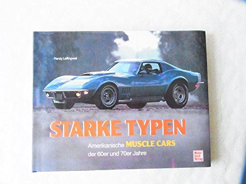 9783613014817: Starke Typen. Amerikanische Muscle Cars der 60er und 70er Jahre